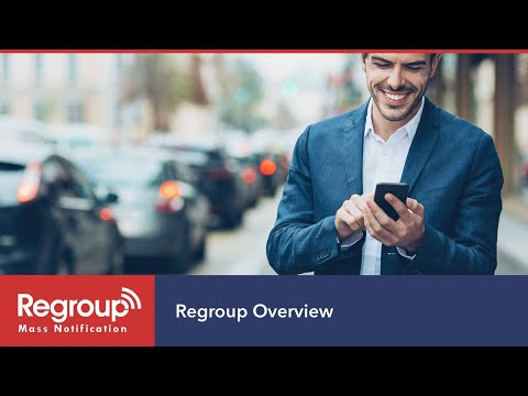 Regroup Mass Notification Overview