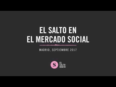 El Salto Radio en el Mercado Social de Madrid