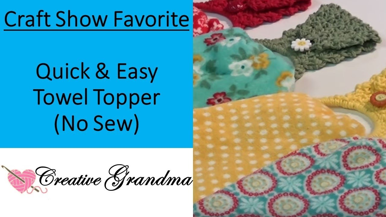 How To Crochet - Quick & Easy - (No Sew) Towel Topper! - YouTube