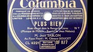 """Jean Sablon """"  Plus rien """"-revue de Carco """" 1933"""