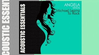Angela - Sings Michael Learns To Rock (Non-Stop music)
