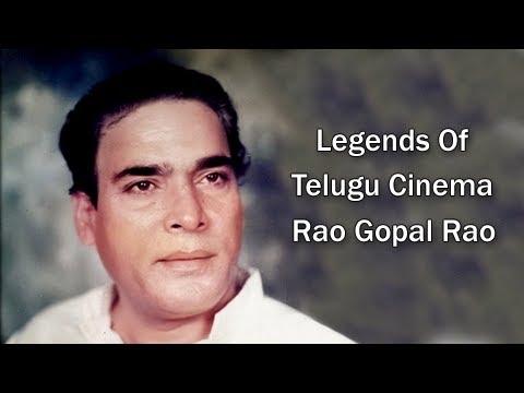 Legends Of Telugu Cinema : Rao Gopal Rao