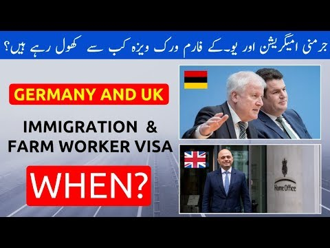 GERMANY AND UK NEW IMMIGRATION AND WORK VISA OPENING DATES