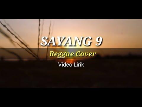 sayang-9---nella-kharisma-(reggae-cover)-video-lirik