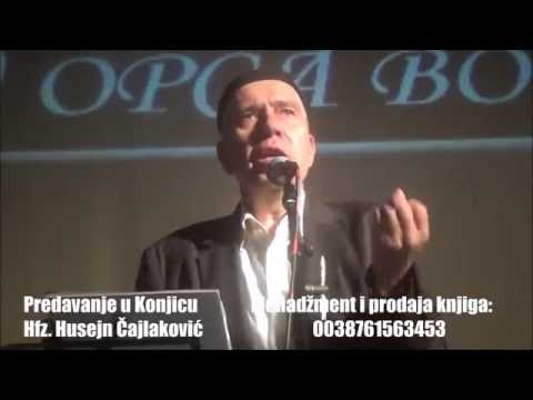 """""""Najbolja formula za oženit se, zaposlit se ..."""" (Konjic) Predavanje Hfz. Husejn Čajlaković"""