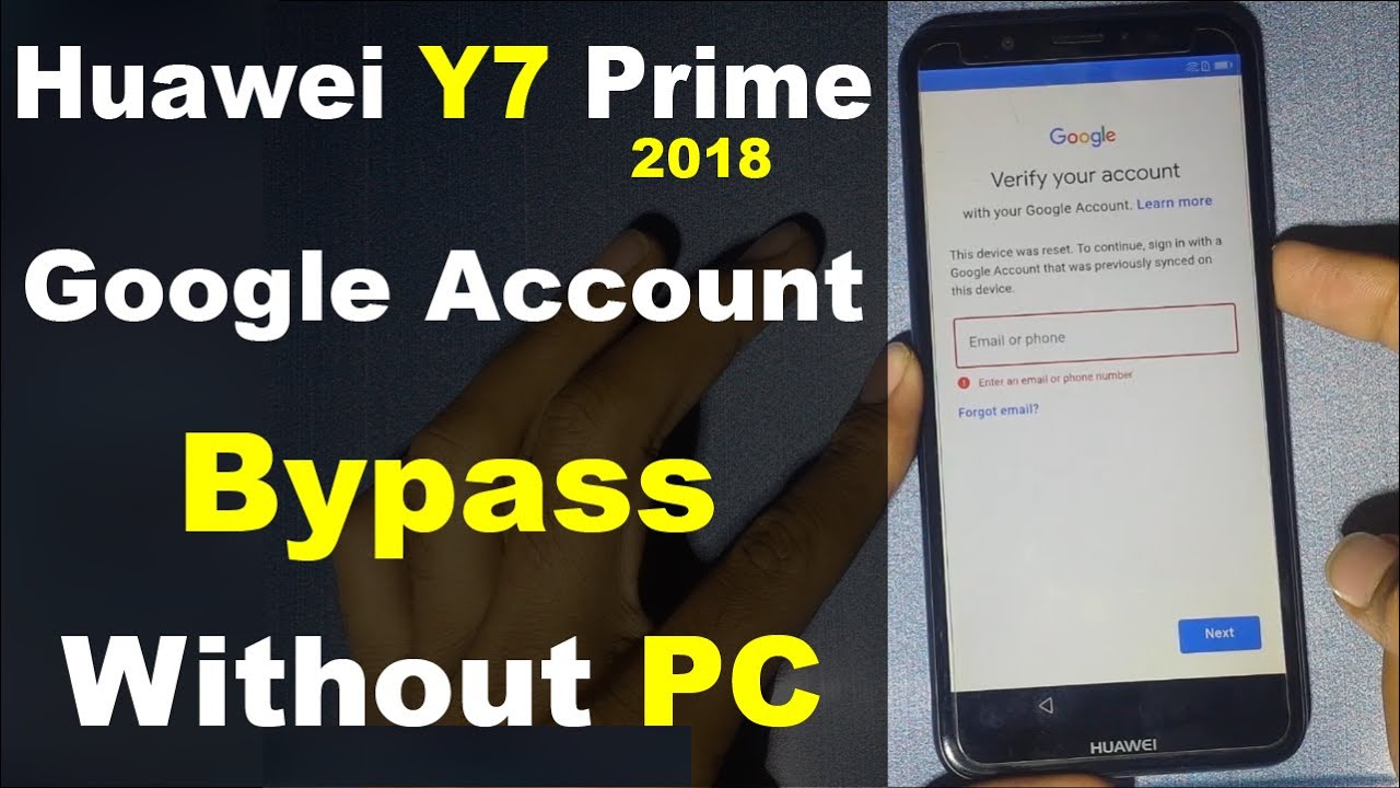 Huawei Y7 Prime Google Account Bypass Without PC