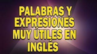 Expresiones en inglés que se usan todos los días
