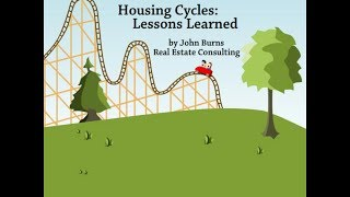Housing Cycles: Lessons Learned