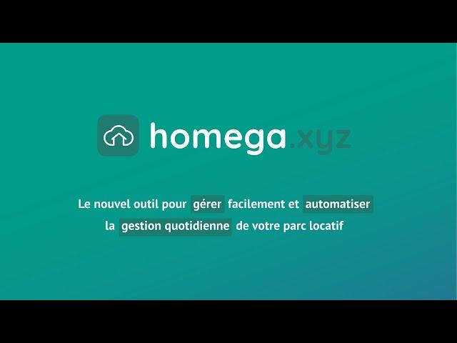 Découvrez Homega en 1 minute : LE logiciel de gestion locative nouvelle génération