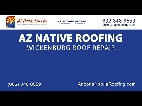 Wickenburg Roof Repair | AZ Native Roofing