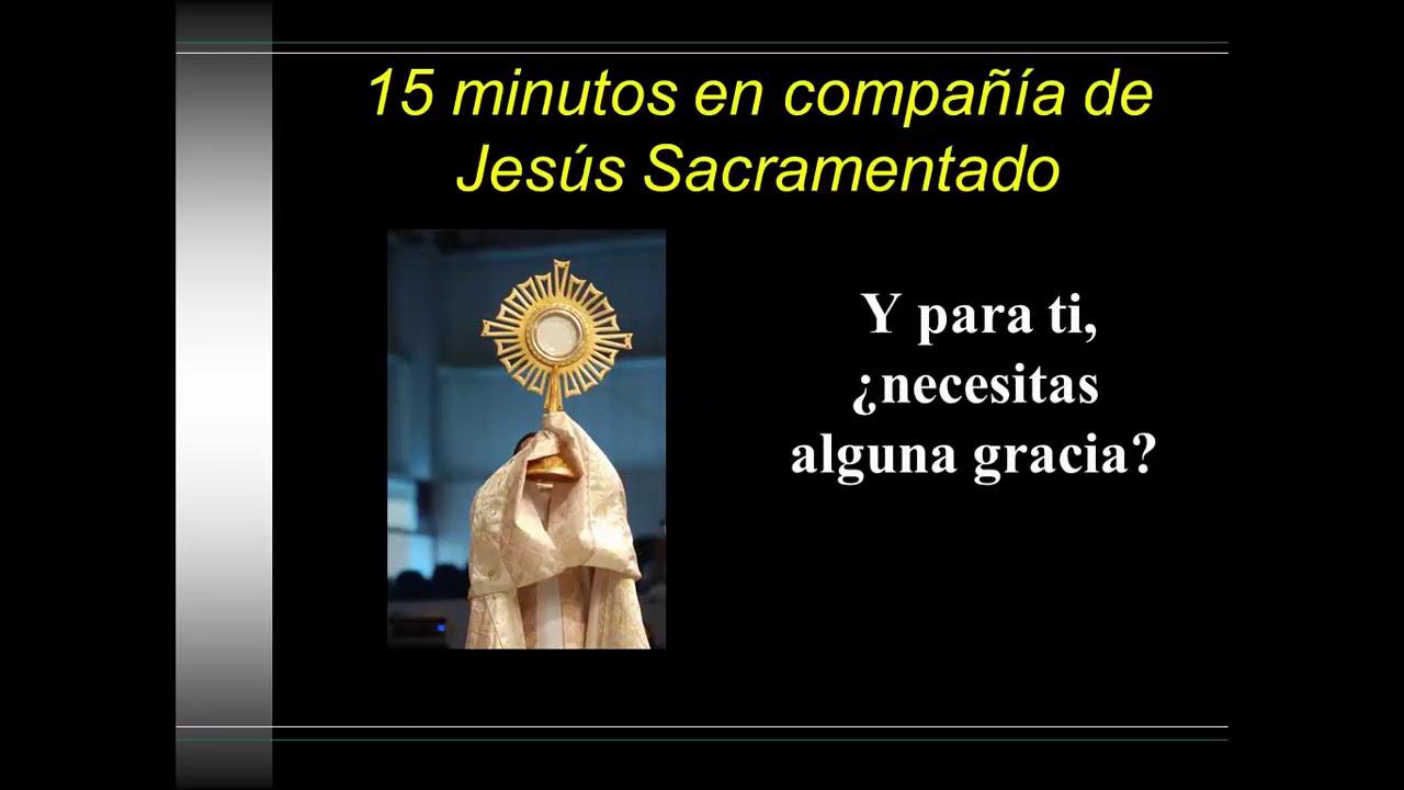 Quince Minutos Con Jesus Sacramentado Pdf