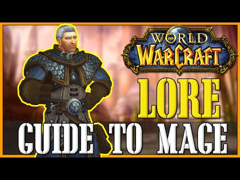 How To Roleplay a Mage - WoW Lore