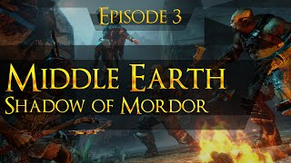 Middle Earth: Shadow of Mordor 1080p HD 100% Walkthrough (Ultra HD Content Texture Pack) - Part 3