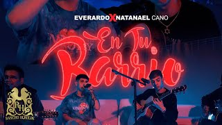 Everardo - En Tu Barrio (En Vivo) ft. Natanael Cano