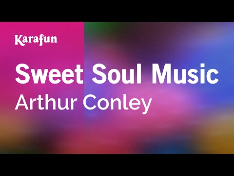 Karaoke Sweet Soul Music  Arthur Conley *