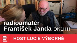 František Janda: Poprvé jsem se telegraficky spojil s polskou stanicí, na to se nezapomíná