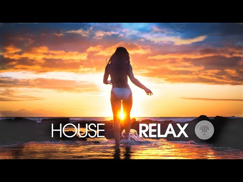 House Relax 2019 New & Best Deep House   Chill Out Mix 19