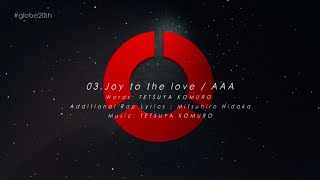 AAA / 「Joy to the love(#globe20th -SPECIAL COVER BEST-)」