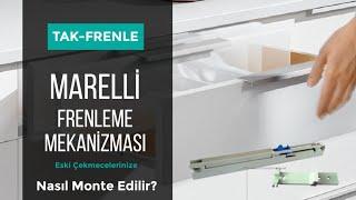 Eski çekmecelerinizi FRENLİ hale getiren Marelli frenleme mekanizmasının montajı nasıl yapılır?