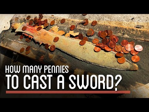 How Many Pennies To Cast A Sword?