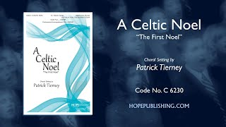 A Celtic Noel (The First Noel) - arr. Patrick Tierney