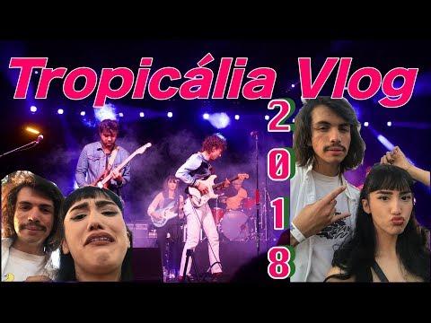 Tropicalia 2018 Vlog | LindseyStarbies