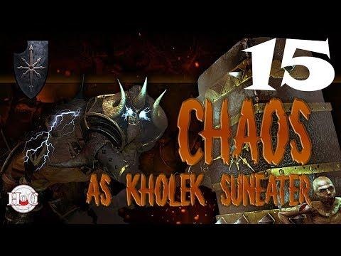 Total War Warhammer - Chaos Warriors - Kholek - Campaign 15