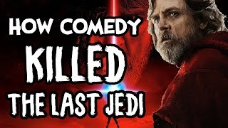 The Last Jedi - How Comedy Can Kill A Movie