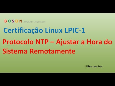 Protocolo NTP - Ajustar a Hora do Sistema - Linux LPIC-1