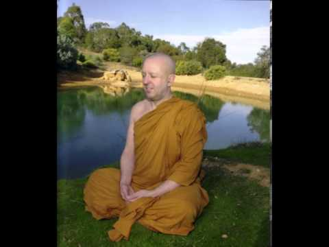 D. Talk 4 Letting go of letting - Abandoning Attachment - Ven Ajahn Brahm