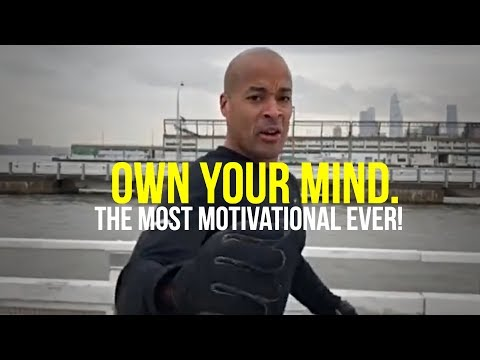 One of The Most Motivational Speeches Ever!!! David Goggins | Own Your Mind
