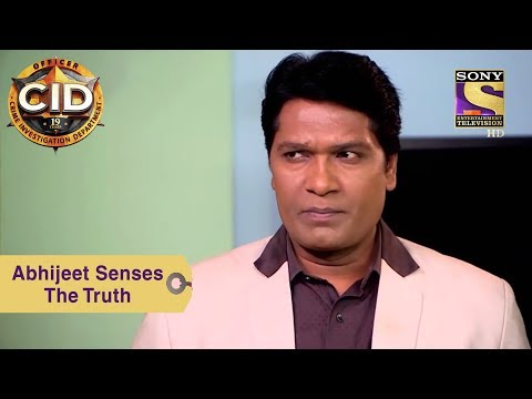 Your Favorite Character | Abhijeet Senses The Truth | CID