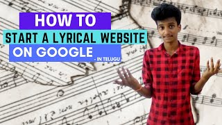 START A LYRICS WEBSITE IN TELUGU: How To Start A Lyrics Website And Make Money In 2020 In Telugu