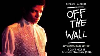 Michael Jackson - I Can't Help It (Extended Street Mix) | Off The Wall 35th Anniversary