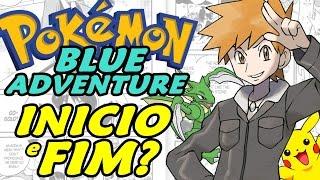 Pokémon Adventure: Blue Chapter (Hack Rom) - O Início e O Fim?