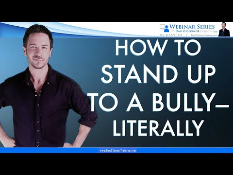How to Stand Up to a Bully--Literally | Communication Skills Training for Difficult People At Work