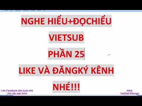 Nghe hiểu đọc hiểu  Việt Sub N2 N3 聴解-読解 P25
