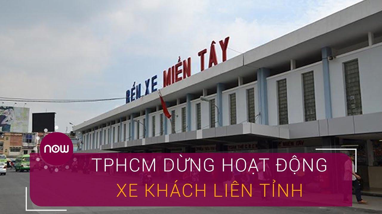 TPHCM: Dừng xe khách liên tỉnh để chống dịch | VTC Now
