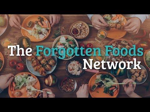 Forgotten Foods Network