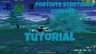 How to play stretched on Fortnite console