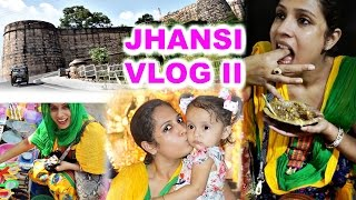 jhansi day 2 meet family sight seeing food   a day in my life   shrutiarjunanand