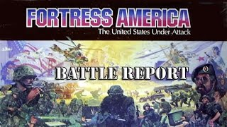 Fortress America (Command Combat Battle Reports)