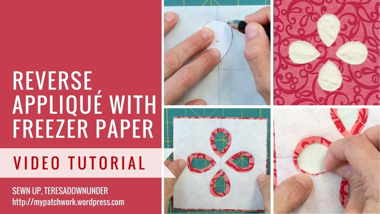 Reverse appliqué with freezer paper - video tutorial - YouTube
