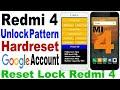 Redmi 4 Unlock Pattern Hard Reset Xiaomi 4 Remove Mi Account Delete Google Account Redmi 4 mp3