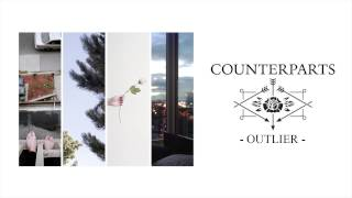 Counterparts - Outlier (+Lyrics)