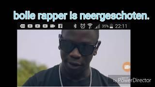 Bolle rapper door ge schooten