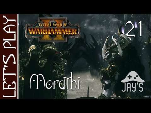 [FR] Total War Warhammer 2 - Campagne Vortex - Reine mère Morathi (Elfes Noirs) - Épisode 21