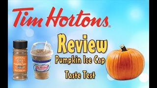 "♥tim Horton ""new"" Pumpkin Ice Cap Review♥-sep 16th 2015"