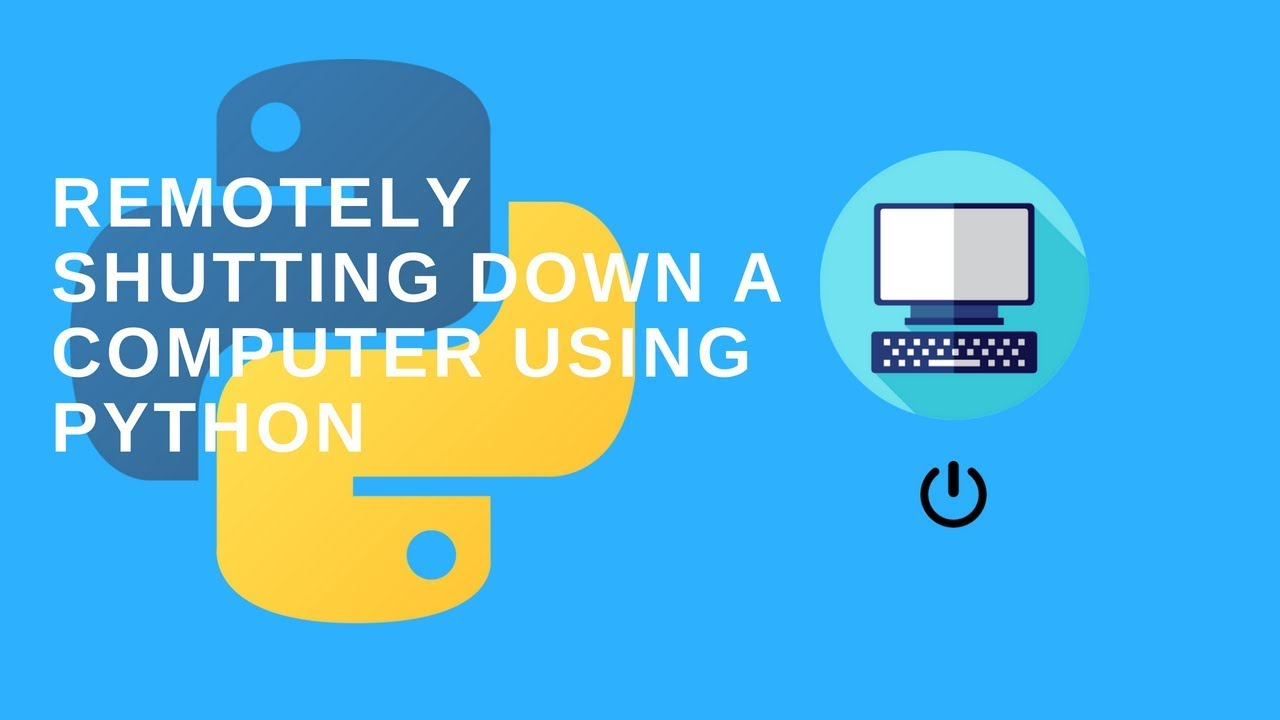 How to remotely shutdown a computer using python