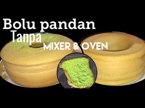 Resep Bolu Pandan Lembut Tanpa Mixer & Oven